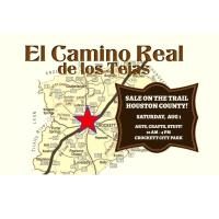 El Camino Real de las Tejas Sale on the Trail Houston County