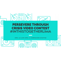 Persevere through Crisis Video Contest! Submissions due 4/17/20
