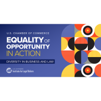Equality of Opportunity in Action: Diversity in Business and Law US Chamber of Commerce
