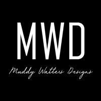 Muddy Watters Designs