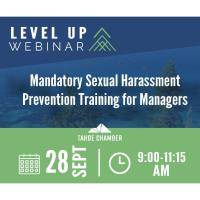 Level UP Workshop: Mandatory Sexual Harassment Training