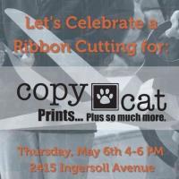 RIBBON CUTTING & OPEN HOUSE - Copycat Prints