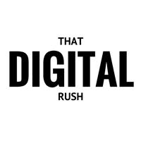 That Digital Rush