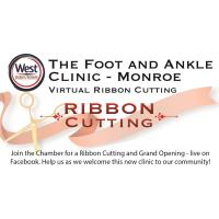 Ribbon Cutting - The Foot and Ankle Clinic Monroe