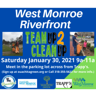 Team Up 2 Clean Up - West Monroe Riverfront