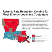 Refund, Rate Reduction Coming to Most Entergy Louisiana