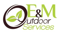 E & M Outdoor Services