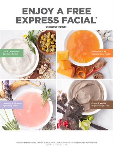 FREE Express Facials anytime!