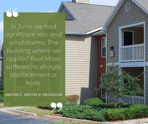 Roof Maxx treatments are quick and easy, and will not create any interruptions in day-to-day life.
