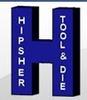 Hipsher Tool & Die