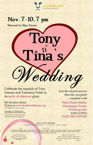 Tony n' Tina's Wedding plays November 7-10 at Lionheart Theatre Company