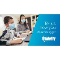 Fidelity to Award $6,000 to Help Students Dream Bigger