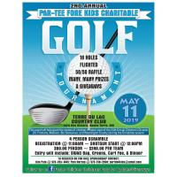 2nd Annual Par-Tee Fore Kids Charitable Golf Tournament - Rescheduled to May 19!