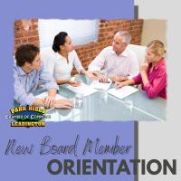 New Board Member Orientation