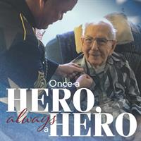 Once a Hero, Always a Hero