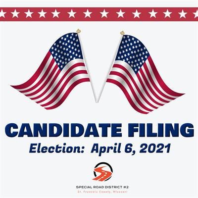 Notice of Candidate Filing Dates For St. Francois County Special Road District #2