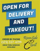 RiverSide Grill Offering ONLY Carry Out, Drive-Thru, and FREE DELIVERY Beginning Monday, March 23, 2020