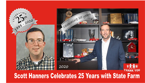 Scott Hanners State Farm Insurance Agent celebrates 25 years in 2020