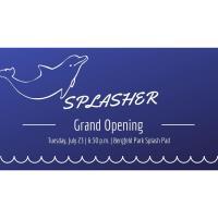 Splasher Grand Opening