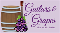 Guitars & Grapes - Live Music Series