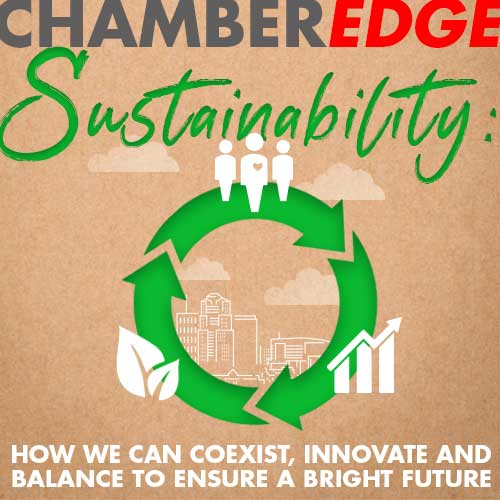 Our Chamber Edge magazine gives our members an opportunity to share their stories.