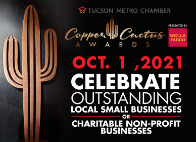 Our annual Copper Cactus Awards celebrate small businesses and nonprofits in Southern Arizona.