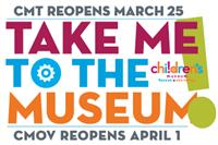 Take Me to the Museum!: Children's Museum reopens March 25