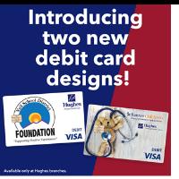 Hughes Federal Credit Union Announces Co-Branded Community Focused Visa® Debit Cards
