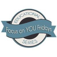 Focus on YOU Friday, Maximize your personal and business strengths