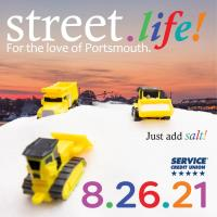 street.life! 2021 - Just add salt - Presented by Service Credit Union