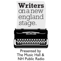 The Music Hall and New Hampshire Public Radio present the next Writers on a New England Stage on Feb. 2