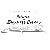Author Series: Between The Business Covers