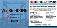 RMK Merrill-Stevens has announced the opening of several new positions at Florida's most storied shipyard.