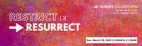 Sunday Celebration: Restrict or Resurrect