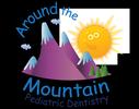 Around the Mountain Pediatric Dentistry, PLLC
