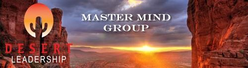 Desert Leadership Master Mind Groups