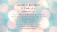 Yoga & Meditation Workshop: Movement, Journaling & Meditation