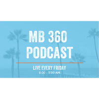 MB 360 Podcast