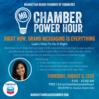 Chamber Power Hour: Right Now, Brand Messaging Is Everything