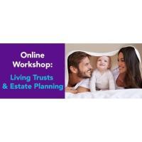 Online Workshop - Living Trusts & Estate Planning