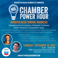 Chamber Power Hour - Mindfulness During Madness: Navigating the Uncertainty of Extreme Challenge