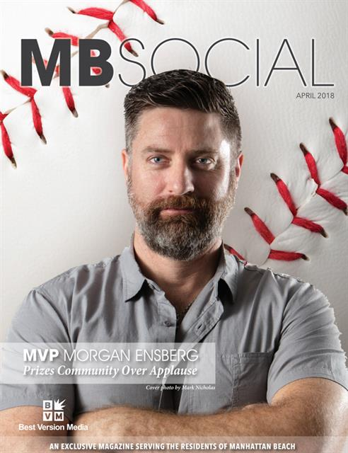 April 2018 Issue - MLB Player and South Bay Local, Morgan Ensberg