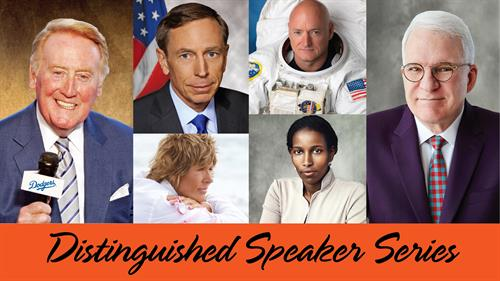 2015-2016 Distinguished Speaker Series Upcoming Speakers - Vin Scully, Steve Martin, David Petraeus, Diana Nyad and more