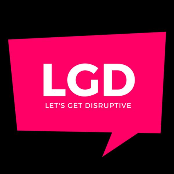 Let's Get Disruptive