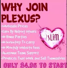 Are you interested in the business side of joining Plexus? Message me for more info.  I would love to chat.