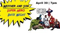 Mother and Son Super Hero Date Night