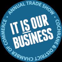 2020 Cochrane Chamber Trade Show (May 2 & May 3) - POSTPONED