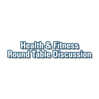 Health & Fitness Round Table Discussion