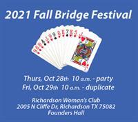 *Bridge Festival - Richardson Woman's Club, Oct. 28-29