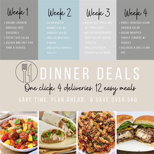 Choose 2 or 4 week Dinner Deals to save money & time